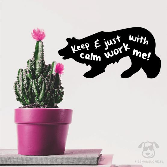 """Naklejka na ścianę """"Keep calm and just work with me"""" idealna dla właścicieli psów rasy border collie. Na prezent dla miłośnika zwierząt czy jako gadżet dla wielbiciela psów."""