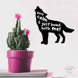 """Naklejka na ścianę """"Keep calm and just howl with me"""" idealna na prezent dla miłośników zwierząt, zwłaszcza wilków."""