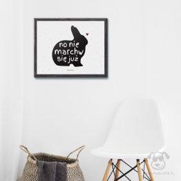 """Plakat """"Nie marchw się"""" idealny dla właściciela królika. Na prezent dla miłośnika zwierząt czy jako gadżet dla wielbiciela królików."""