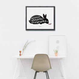 """Plakat """"Sprzedam wszystko za nananka"""" idealny dla właściciela królika. Na prezent dla miłośnika zwierząt czy jako gadżet dla wielbiciela królików."""