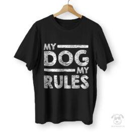 Koszulka dla właściciela psa My dog, my rules
