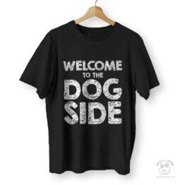 Koszulka Welcome to the dog side